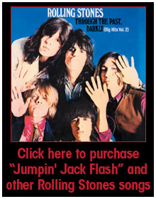 Click here to purchase Jumpin Jack Flash and other Rolling Stones songs